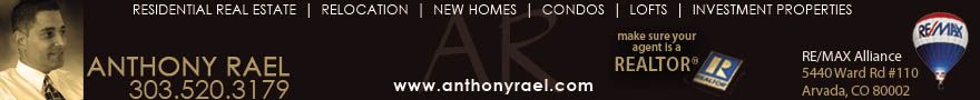 HHonest & Trustworthy Real Estate Services in Denver Colorado - Anthony Rael - REMAX Alliance Denver - Relocation | New Homes | Single Family Homes | Houses | Condos | Investment Properties