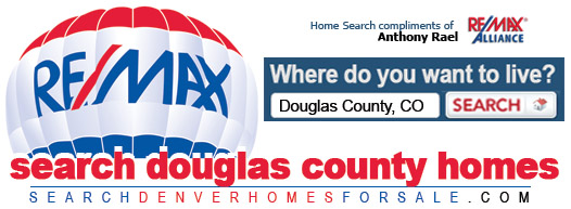 Find Your Dream Home in Douglas County, Colorado - REMAX Anthony Rael