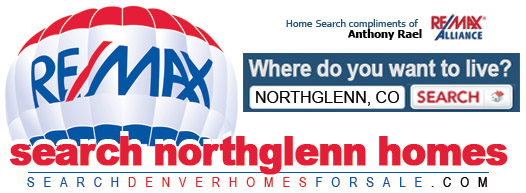 Find Your Dream Home in Northglenn, Colorado - REMAX Anthony Rael