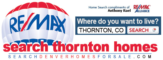 Find Your Dream Home in Thornton, Colorado - REMAX Anthony Rael