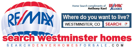 Find Your Dream Home in Westminster, Colorado - REMAX Anthony Rael