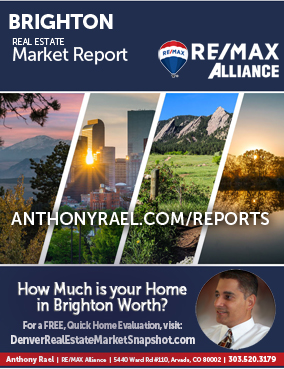 Brighton Colorado Real Estate Market Report : REMAX Alliance